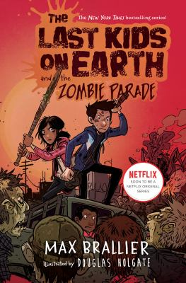 The Last Kids On Earth And The Zombie Parade, Book #2